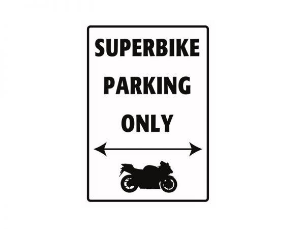 Segnaletica in lamiera per il parcheggio di Superbike Parking Only