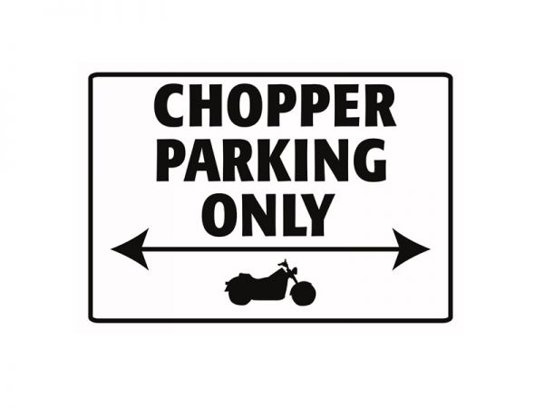 Parkschild aus Blech Chopper Parking Only